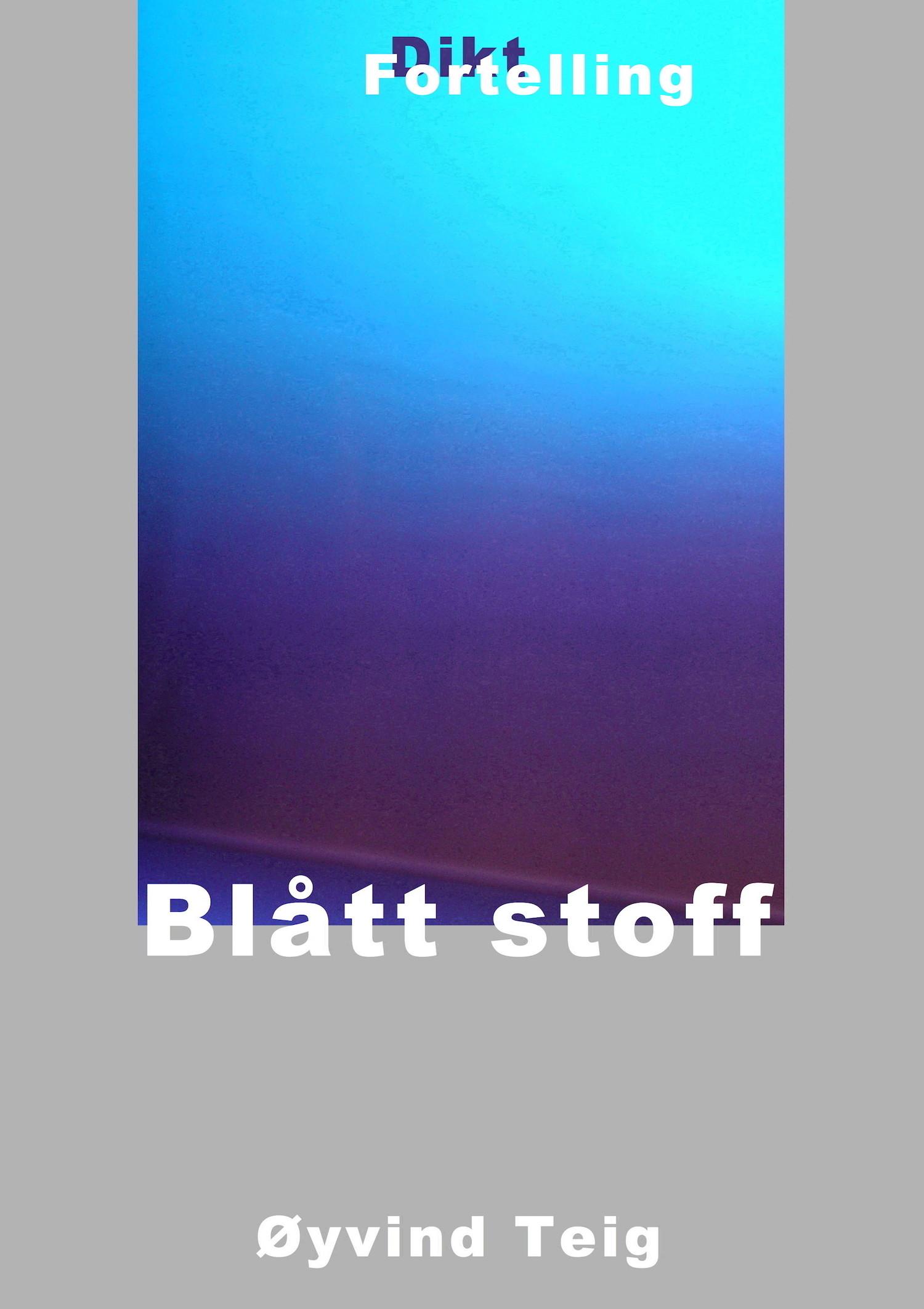 Blått stoff (2004)